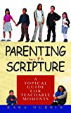 Parenting with Scripture, Kara Durbin, 0802465420