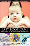 img - for Baby Boot Camp: Basic Training for the First Six Weeks of Motherhood book / textbook / text book