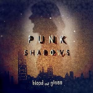 Punk Shadows