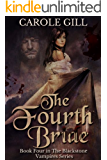 The Fourth Bride (The Blackstone Vampires Book 4)
