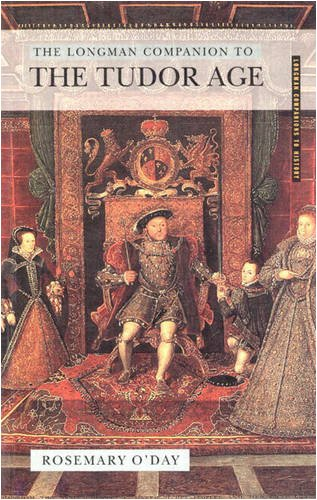 The Longman Companion to the Tudor Age (Longman Companions to History)