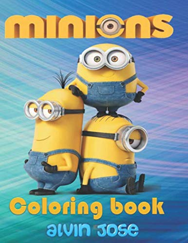 Minions Coloring Book: For Kids Age 3-8 Years