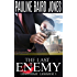 The Last Enemy (The Lonesome Lawmen Book 1)