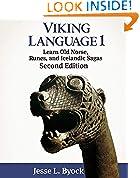 #4: Viking Language 1: Learn Old Norse, Runes, and Icelandic Sagas (Viking Language Series)
