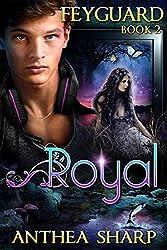 Royal: Feyguard Book 2 (English Edition)