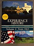 Experience History Volume 2: From 1865 Access code included Special Texas edition Davidson: 8th edition ISBN- 13: 978-1-121-71600-1