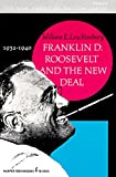 Franklin D.Roosevelt and the New Deal, 1932-40 (Torchbooks)