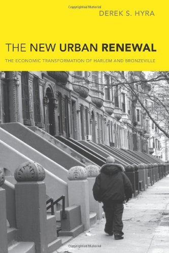 The New Urban Renewal: The Economic