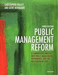 Public Management Reform: A Comparative Analysis - New Public Management, Governance, and the Neo-Weberian State