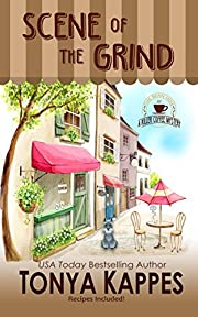 Scene of the Grind: A Cozy Mystery (A Killer Coffee Mystery Series Book One)