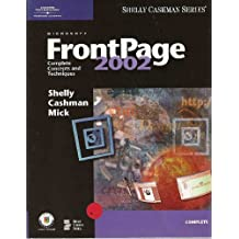 Microsoft FrontPage 2002: Complete Concepts and Techniques
