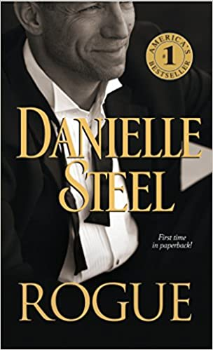 Amazon Fr Rogue A Novel Danielle Steel Livres