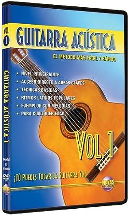 Guitarra Acústica, Vol 1: ¡Tú Puedes Tocar La Guitarra Ya! (Spanish
