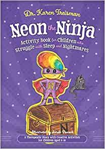Amazon.com: Neon the Nightmare Ninja: A Therapeutic Story ...
