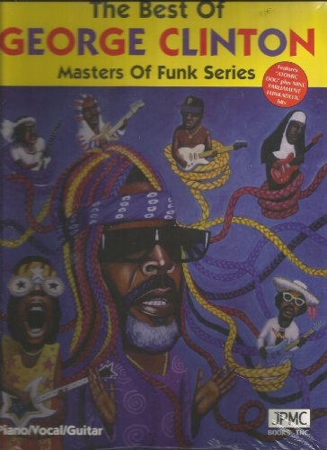 The Best of George Clinton: Piano/Vocal/Guitar (Masters of Funk Series) (Best Guitar For Funk)