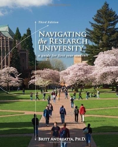 Andreatta, Britt's Navigating the Research University: A Guide for First-Year Students 3rd (third) edition by Andreatta, Britt published by Wadsworth Publishing [Paperback] (2011)