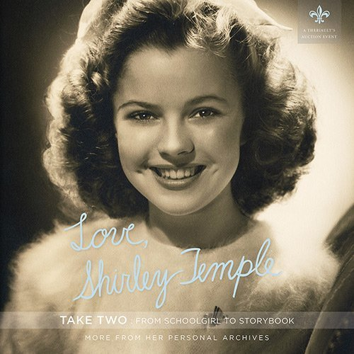 Download Love, Shirley Temple Take Two: From Schoolgirl to Storybook pdf