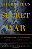 Churchill's Secret War, Madhusree Mukerjee, 0465002013