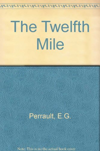 The Twelfth Mile