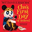 Chu's First Day of School Audiobook by Neil Gaiman Narrated by Neil Gaiman