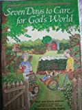 Seven Days to Care for God's World, Dean Erickson, 0806625333