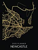 2020 Planner Newcastle: Weekly - Dated With To Do Notes And Inspirational Quotes - Newcastle - Australia (City Map Calendar Diary Book)