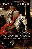 Radical Parliamentarians and the English Civil War
