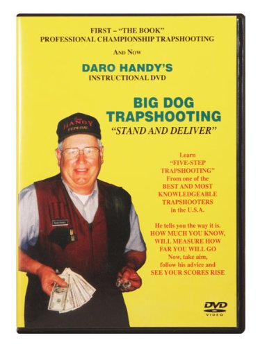 Daro Handy's Big Dog Trapshooting