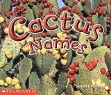Cactus Names, Susan Canizares, 0590638718