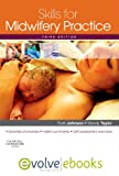 Skills for Midwifery Practice: with Pageburst online access, 3e