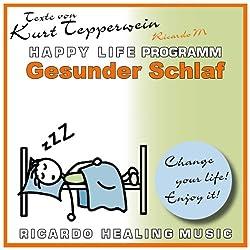 Gesunder Schlaf (Happy Life Programm)