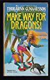 Make Way for Dragons!, Thorarinn Gunnarsson, 0441515371
