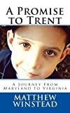 A Promise to Trent, Matthew Winstead, 1492843881