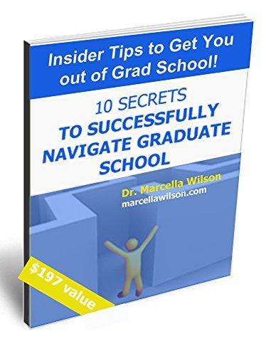 10 Secrets to Successfully Navigate Graduate School