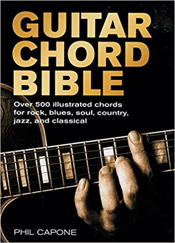 Guitar Chord Bible (Music Bibles): Phil Capone: 9780785820833 ...