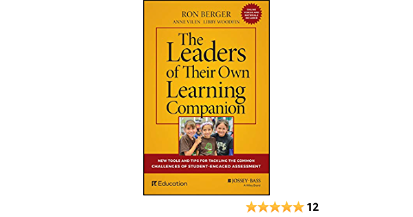 The Leaders of Their Own Learning Companion: New Tools and ...