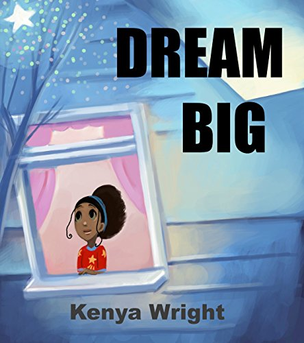 dream-big-bedtime-story-and-childrens-picture-ebook-for-beginner-readers-ages-0-8-mindful-kids-serie