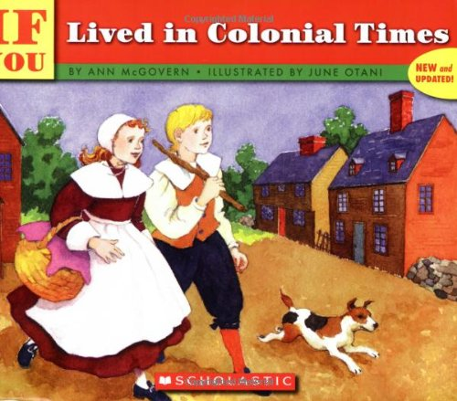 If You Lived In Colonial Times (If You.) - Book  of the ...If You