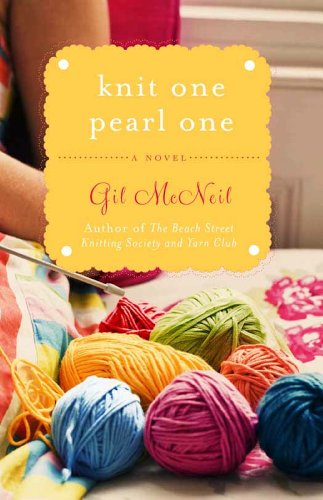 - Knit One Pearl One: A Beach Street Knitting Society Novel