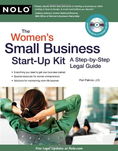 Read Online The Women's Small Business Start-Up Kit: A Step-by-Step Legal Guide pdf epub