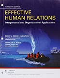 img - for Bundle: Effective Human Relations: Interpersonal And Organizational Applications, Loose-Leaf Version, 13th + MindTap Management, 1 term (6 months) Printed Access Card book / textbook / text book