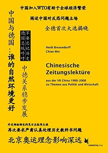 Chinesische Zeitungslektüre: aus der VR China 1988-2008 zu Themen aus Politik und Wirtschaft