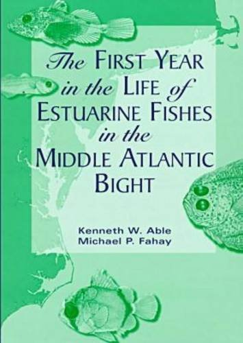 The First Year in the Life of Estuarine Fishes in the Middle Atlantic Bight