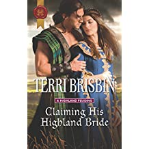 Claiming His Highland Bride (A Highland Feuding)
