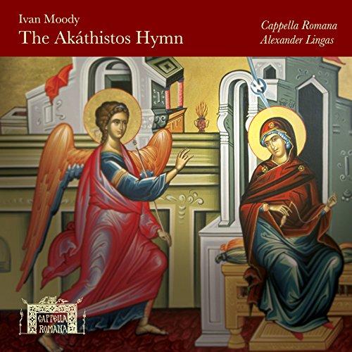 (Ivan Moody: The Akáthistos Hymn )