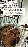 Verschwörungsmelange: Ein Wiener Kaffeehauskrimi (Kriminalromane im GMEINER-Verlag)