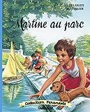 MARTINE AU PARC T.17