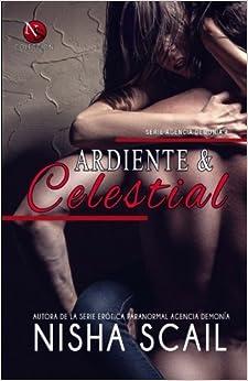 Book Ardiente y Celestial: Edición Especial (Spanish Edition)