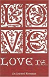 Love Is..., Criswell Freeman, 1583340629