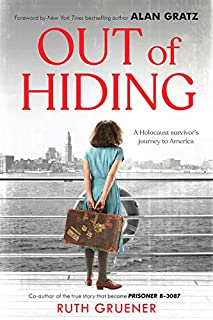 Book Cover: Out of Hiding: A Holocaust Survivor's Journey to America